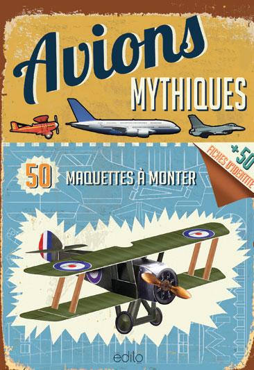 Avions mythiques- 50 maquettes à monter Image