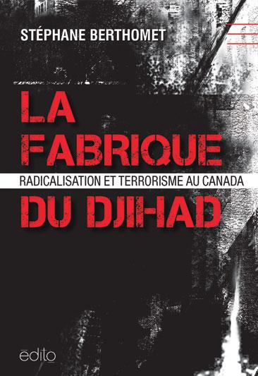 La fabrique du djihad Image