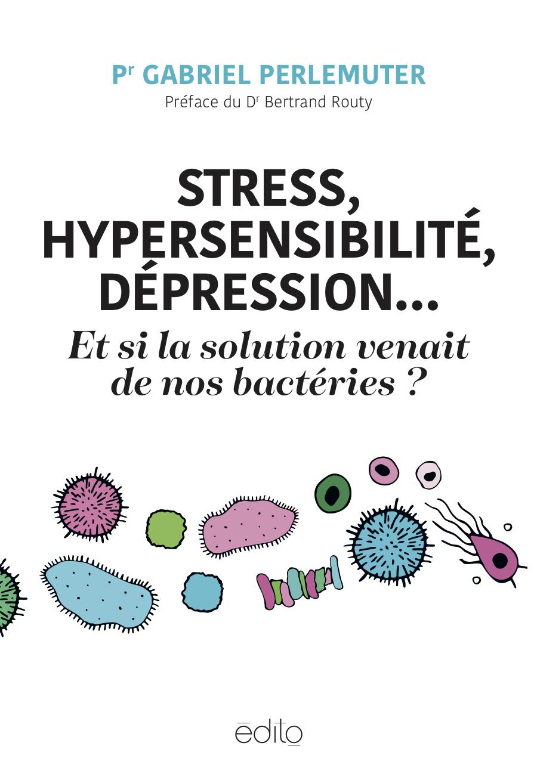 Stress, hypersensibilité, dépression... Image