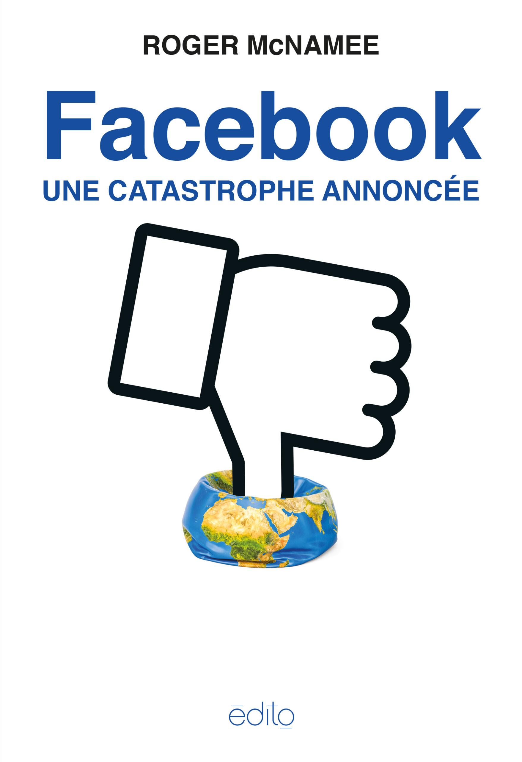 Facebook - Une catastrophe annoncée Image