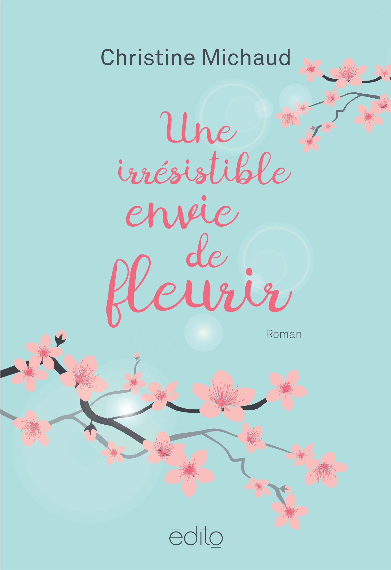 Une irrésistible envie de fleurir Image